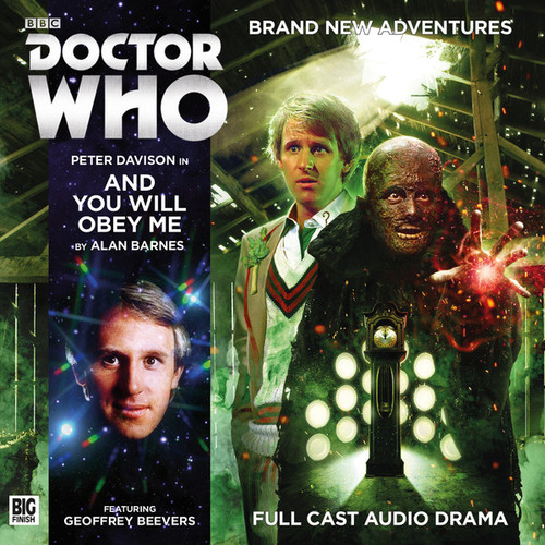 Doctor Who: AND YOU WILL OBEY ME - Big Finish 5th Doctor Audio CD #211