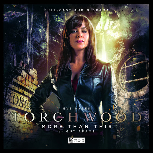 Torchwood #6: MORE THAN THIS - Big Finish Audio CD
