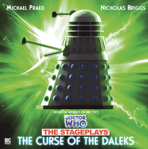 Doctor Who: The Stageplays - The Curse of the Daleks - Big Finish Audio CD