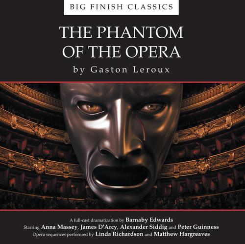 THE PHANTOM OF THE OPERA - Big Finish Classics Audio CD