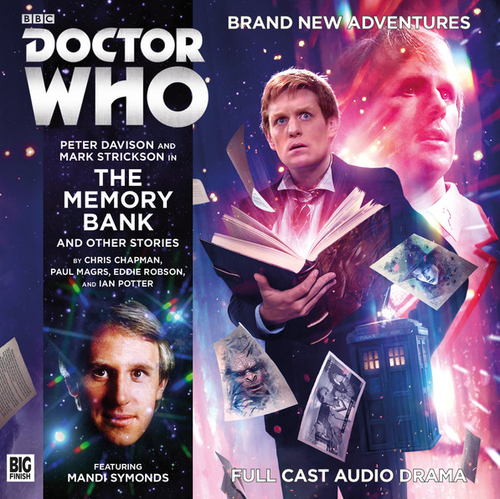 Doctor Who: THE MEMORY BANK AND OTHER STORIES - Big Finish 5th Doctor Audio CD #217
