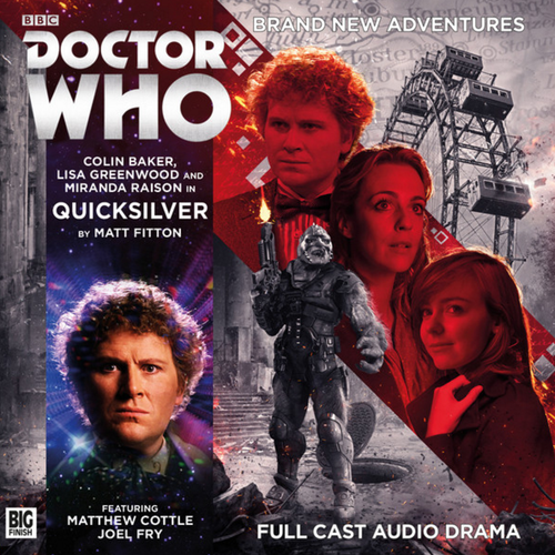 Doctor Who: QUICKSILVER - Big Finish 6th Doctor Audio CD #220