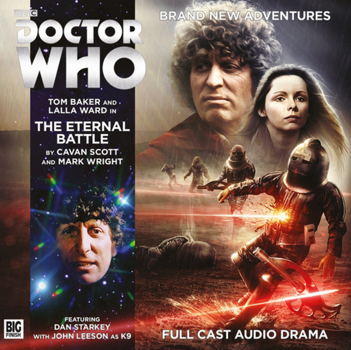 Doctor Who: 4th Doctor (Tom Baker) Stories: #6.2 The ETERNAL BATTLE -  A Big Finish Audio Drama on CD