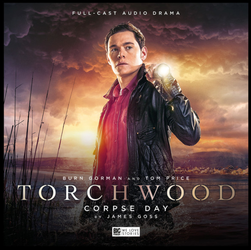 Torchwood #15: CORPSE DAY - Big Finish Audio CD (Starring Burn Gorman & Tom Price)