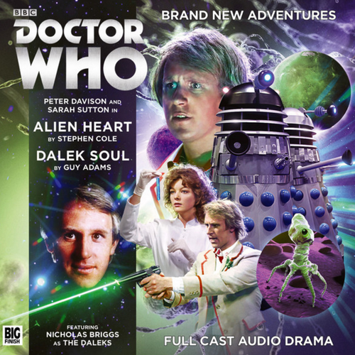 Doctor Who: ALIEN HEART/DALEK SOUL - Big Finish 5th Doctor Audio CD #224