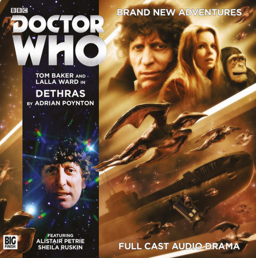 Doctor Who: 4th Doctor (Tom Baker) Stories: #6.4 DETHRAS -  A Big Finish Audio Drama on CD