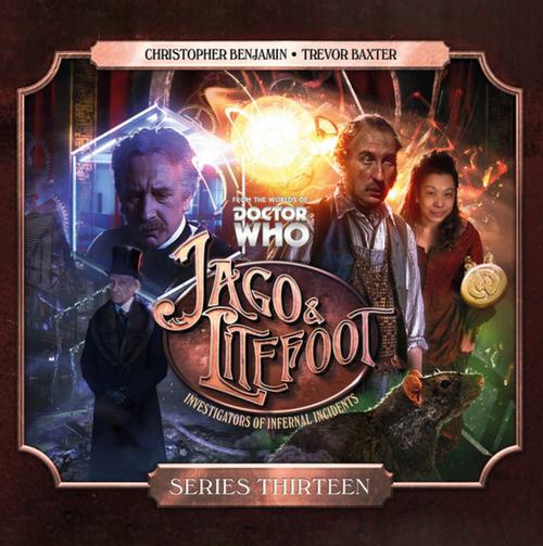 Jago and Litefoot Series Thirteen CD Boxset from Big Finish