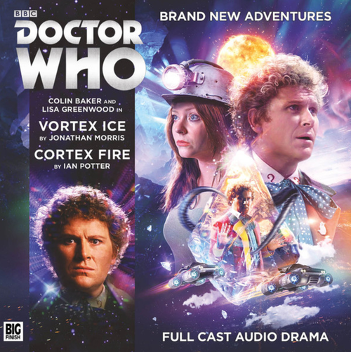Doctor Who: VORTEX ICE/CORTEX FIRE - Big Finish 6th Doctor Audio CD #225