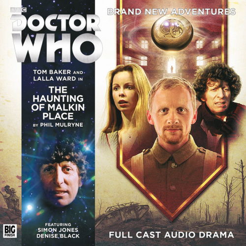 Doctor Who: 4th Doctor (Tom Baker) Stories: #6.5 The HAUNTING OF MALKIN PLACE -  A Big Finish Audio Drama on CD