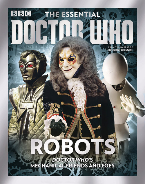 The Essential Doctor Who Magazine: Issue #10 - ROBOTS