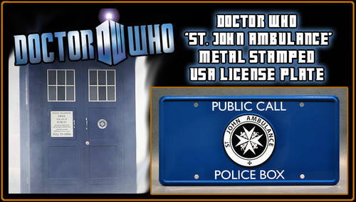 "DOCTOR WHO - ""ST. JOHN'S AMBULANCE"" TARDIS Emblem - Full Size Metal Stamped License Plate"