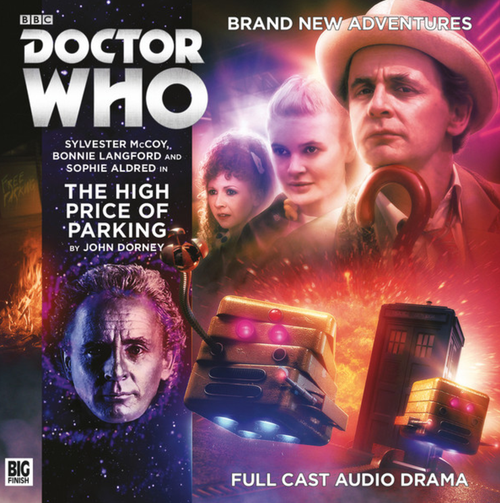 Doctor Who: THE HIGH PRICE OF PARKING - Big Finish 7th Doctor Audio CD #227