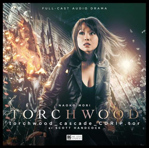 Torchwood 3.4: TORCHWOOD_CASCADE_ CDRIP.TOR - Big Finish Audio CD