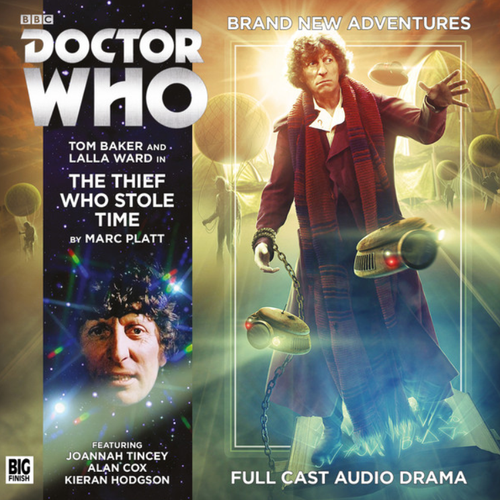 Doctor Who: 4th Doctor (Tom Baker) Stories: #6.9 The THIEF WHO STOLE TIME -  A Big Finish Audio Drama on CD