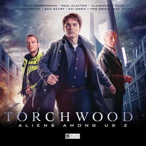 Torchwood: ALIENS AMUNG US - Part 2 - Big Finish Audio Box Set