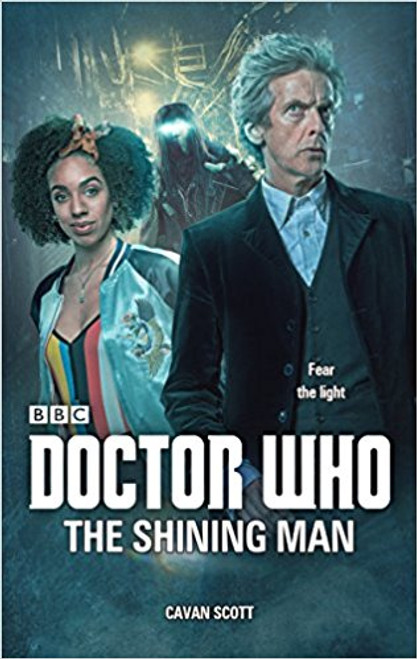 Doctor Who: The SHINNING MAN - 12th Doctor Original BBC Hardcover Novelization