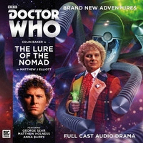 Doctor Who: THE LURE OF THE NOMAD - Big Finish 6th Doctor Audio CD #238
