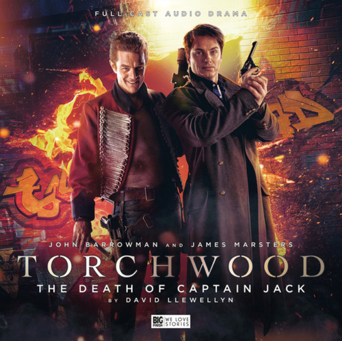 Torchwood #19: The DEATH OF CAPTAIN JACK - Big Finish Audio CD (Starring John Barrowman & James Marsters)