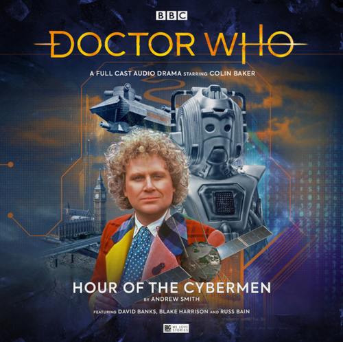 Doctor Who: HOUR OF THE CYBERMEN - Big Finish 6th Doctor Audio CD #240