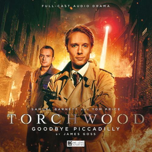 Torchwood: Goodbye Piccadilly - Big Finish Audio CD