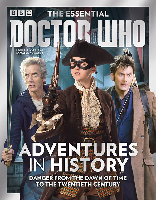 The Essential Doctor Who Magazine: Issue #8 - ADVENTURES IN HISTORY