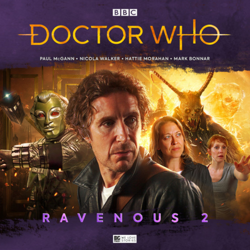 Doctor Who: RAVENOUS 2 - Eighth Doctor (Paul McGann) Big Finish Box Set