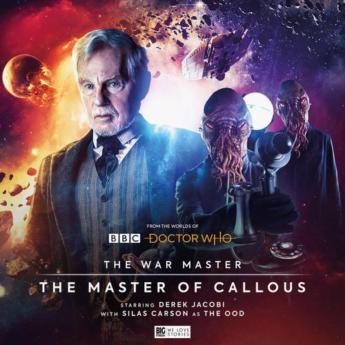The War Master Vol. 2: The Master of Callous - Big Finish Audio