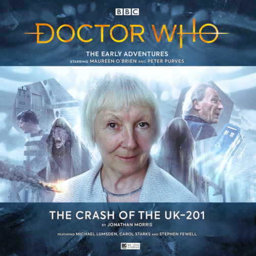 Doctor who: The Early Adventures #5.4 - The CRASH OF THE UK-201  - Big Finish Audio CD
