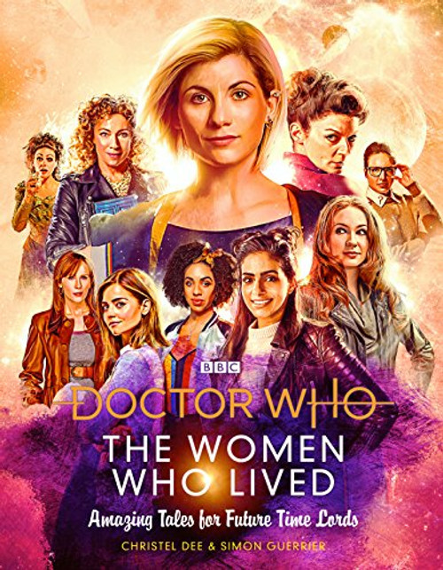 The Women Who Lived: Amazing Tales for Future Time Lords  (Hardcover)