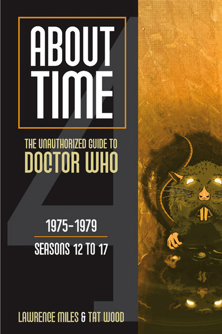 About Time #4: The Unauthorized Guide to Doctor Who - (Seasons 12 to 17) Paperback Book