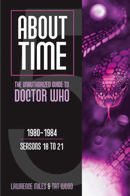 About Time #5: The Unauthorized Guide to Doctor Who - (Seasons 18 to 21) Paperback Book