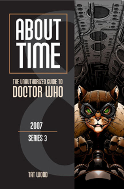 About Time #8: The Unauthorized Guide to Doctor Who - (Series 3) Paperback Book