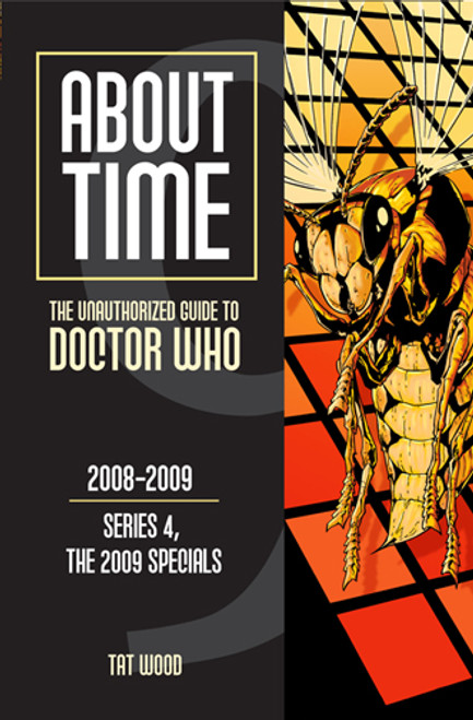 ABOUT TIME #9: The Unauthorized Guide to Doctor Who - (Series 4 and the 2009 Specials) Paperback Book