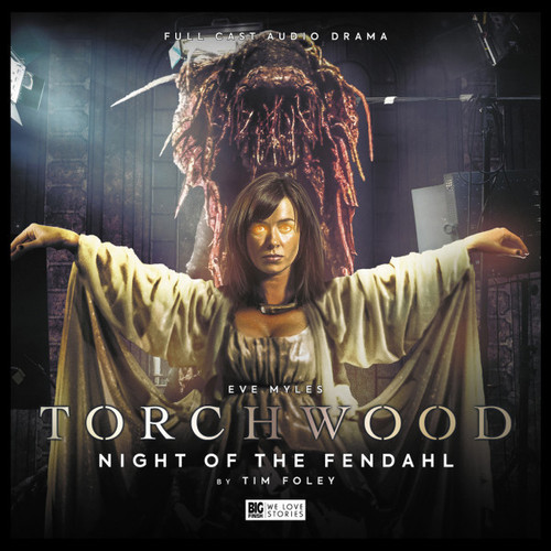 Torchwood #25: NIGHT OF THE FENDAHL - Big Finish Audio CD (Starring Eve Myles)