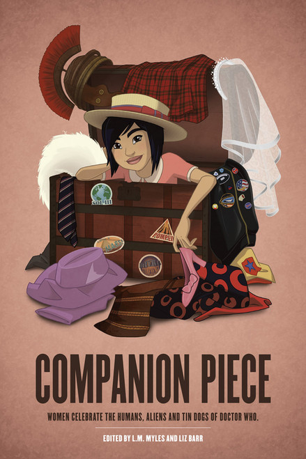 Companion Piece: Women Celebrate the Humans, Aliens and Tin Dogs of Doctor Who  - Paperback Book