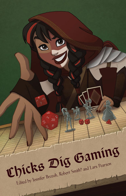 Chicks Dig Gaming: A Celebration of Gaming by the Women Who Love it