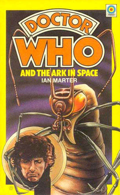Doctor Who Classic Series Novelization - ARK IN SPACE - Original TARGET Paperback Book