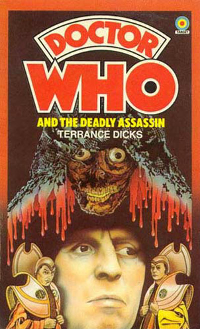 Doctor Who Classic Series Novelization - DEADLY ASSASSIN - Original TARGET Paperback Book