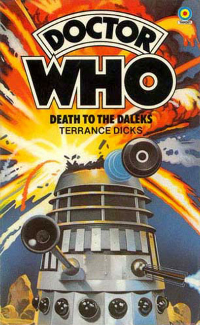 Doctor Who Classic Series Novelization - DEATH TO THE DALEKS - Original TARGET Paperback Book