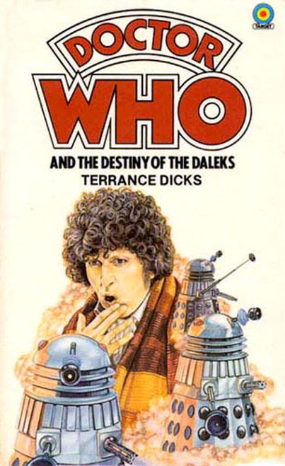 Doctor Who Classic Series Novelization - DESTINY OF THE DALEKS - Original TARGET Paperback Book