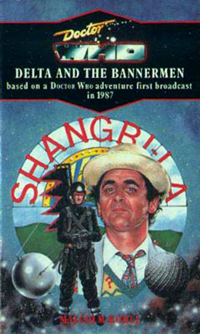 Doctor Who Classic Series Novelization - - DELTA AND THE BANNERMEN - Original TARGET Paperback Book