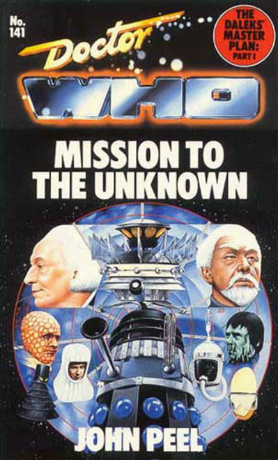 Doctor Who Classic Series Novelization - MISSION TO THE UNKNOWN (THE DALEKS' MASTER PLAN: PART 1) - Original TARGET Paperback Book