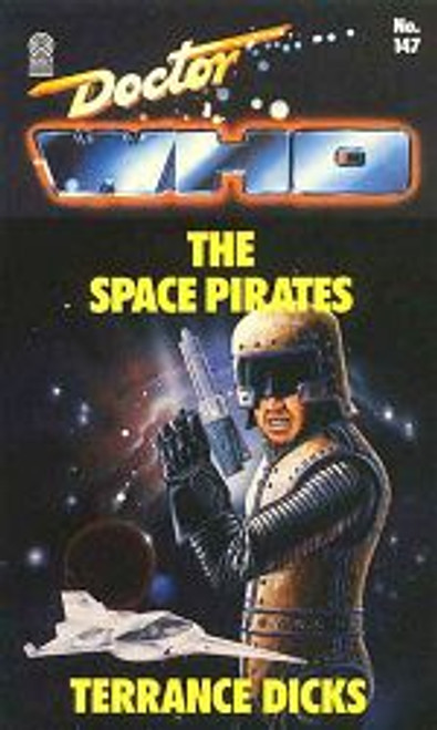 Doctor Who Classic Series Novelization - SPACE PIRATES - Original TARGET Paperback Book