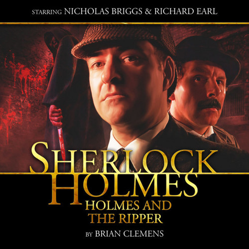 Sherlock Holmes 1.3: HOLMES AND THE RIPPER - Big Finish Audio CD Starring Nicholas Briggs