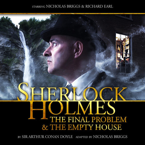 Sherlock Holmes 2.1: THE FINAL PROBLEM/THE EMPTY HOUSE - Big Finish Audio CD (Last Few)