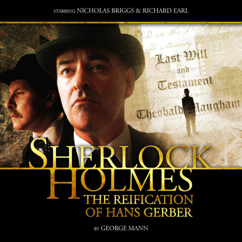 Sherlock Holmes 2.2: THE REIFICATION OF HANS GERBER - Big Finish Audio CD Starring Nicholas Briggs