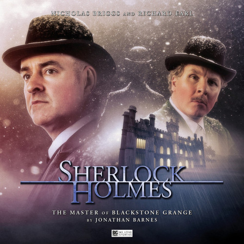 Sherlock Holmes 6.0: The Master of Blackstone Grange - Big Finish Audio CD