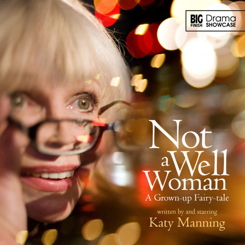 Drama Showcase 1.1: Not a Well Woman - Big Finish Audio CD