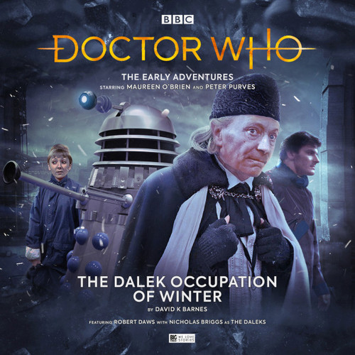 Doctor Who: The Early Adventures #5.1 - The DALEK OCCUPATION OF WINTER - Big Finish Audio CD