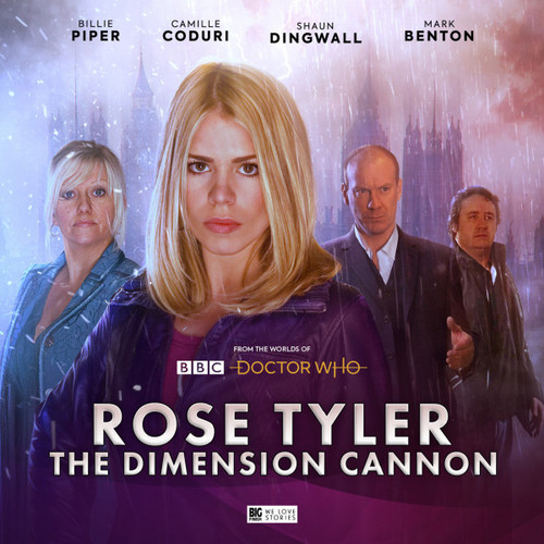 Rose Tyler: The Dimension Cannon - Big Finish CD Box Set